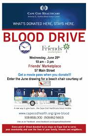 blood drive for cape cod healthcare in orleans at friends u0027 marketplace