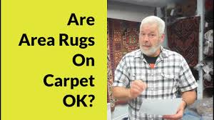 Area Rugs Victoria by Are Area Rugs On Carpet Ok Luvarug The Rug Cleaning Experts