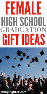 cool high school graduation gifts 20 high school graduation gifts unique gifter
