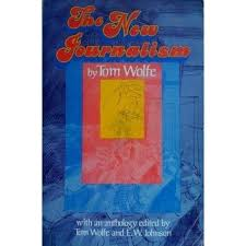 Bonfire Of The Vanities Sparknotes The New Journalism By Tom Wolfe