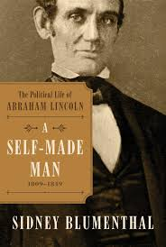 a self made man the political life of abraham lincoln vol i