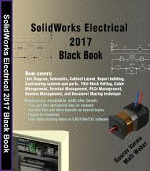 solidworks electrical 2017 black book ebook by gaurav verma