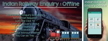 indian railway apk indian railway enquiry offline apk version 1 3