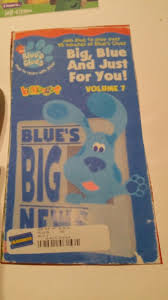 blue u0027s clues big blue and just for you volume 7 blue u0027s clues vhs