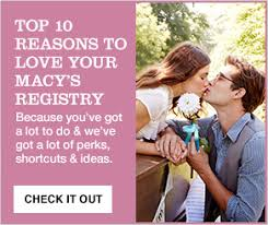 top 10 wedding registry stores book your in store registry appointment wedding registry macy s
