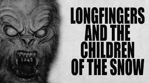 halloween scariest stories longfingers and the children of the snow halloween scary stories