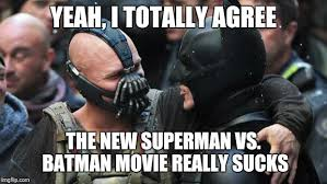 Superman Better Than Batman Memes - imo the recent batman trilogy is great hollywood should leave
