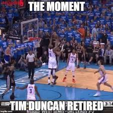 Tim Duncan Meme - tim duncan imgflip