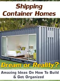 buy shipping container homes dream or reality amazing ideas on