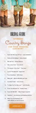 songs played at weddings top 60 country songs to play at your wedding top country songs