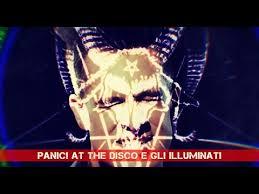 chi sono illuminati panic at the disco e gli illuminati la devotee analisi in