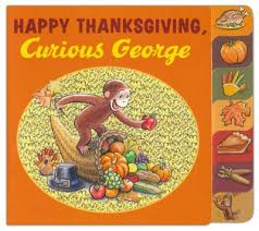 thanksgiving book happy thanksgiving curious george tabbed board book h a