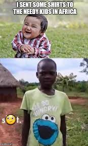 Meme Generator African Kid - cookies oh they re shirts imgflip
