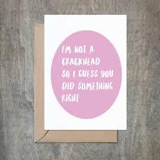 i u0027m not a crackhead father u0027s day card funny father u0027s day card funny