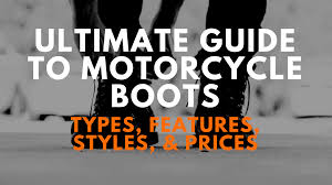 cheap motorbike boots ultimate guide to motorcycle boots types features styles u0026 prices