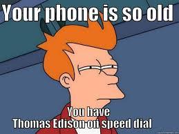 Old Phone Meme - old phones quickmeme