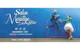 salon du mariage rouen salon du mariage à rouen 10 11 2017 habitat concept