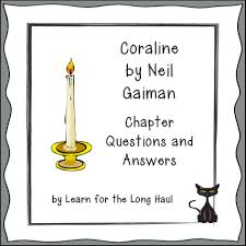coraline chapter questions coraline comprehension questions and
