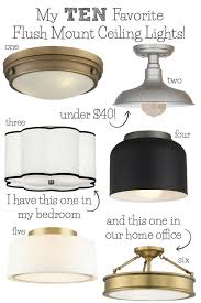 Flush To Ceiling Light Fixtures Best Flush Mount Ceiling Lighting My 10 Faves From Inexpensive