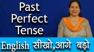 past perfect tense tenses in english grammar with examples in