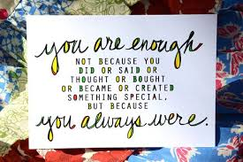 you are enough a letter to him