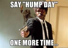 Dirty Hump Day Memes - hump day memes
