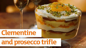 clementine cuisine clementine and prosecco trifle recipe sainsbury s