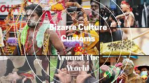 top culture customs around the world daily dose