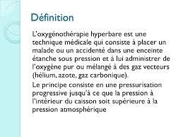 chambre hyperbare definition unité de traitement par oxygénothérapie hyperbare u t o h ppt