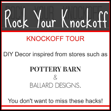 ballard designs inspired tower makeover rock your knockoff tour rock your knockoff tour diy home decor at a fraction of the retail price