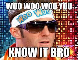 Woo Meme - oh radio gonna job to fandango zack ryder quickmeme