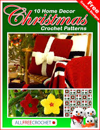 free crochet patterns for home decor christmas decoration ideas christmas crochet patterns