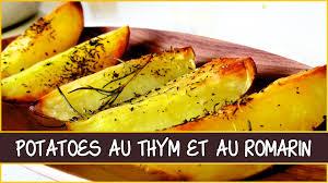 comment utiliser le romarin en cuisine recette des potatoes au thym et au romarin