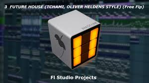 Free House Projects Fl Studio Projects 25 3 Future House Tchami Oliver Heldens