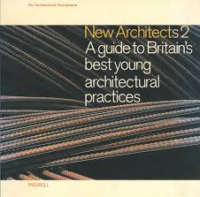 Architecture Practices New Architects 2 A Guide To Britain U0027s Best Young Architectural