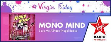 A Place Mono Save Me A Place Hugel Remix De Mono Mind Votre
