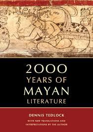 2000 years of mayan literature dennis tedlock 9780520271371
