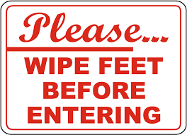 Ready To Ship Wipe Your Housekeeping Signs Keep Area Clean Signs Keep Clean Signs