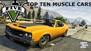 Top Muscle Cars - gta 5 top 10 muscle cars gta v youtube