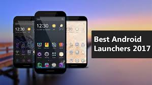 android launchers top 10 best android launchers 2017 nougat marshmallow lollipop