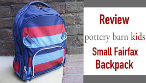 review pottery barn kids pbk small fairfax backpack youtube