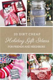 20 dirt cheap gifts for friends and neighbors frugal christmas