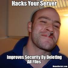 Server Meme - hacks your server create your own meme