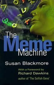 The Meme Machine - nonfiction book review the meme machine by susan j blackmore