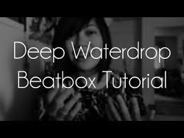 tutorial beatbox water drop how to beatbox hollow clop tutorial from youtube free mp3 music