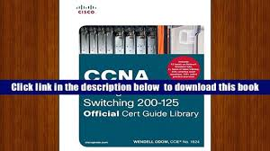 download ccna routing and switching 200 125 official cert guide