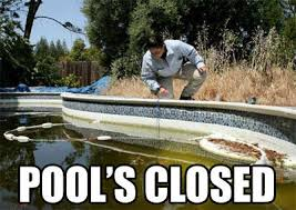 Meme Pool - image 155913 pool s closed know your meme
