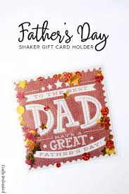 father u0027s day card ideas shaker gift card holder crafts unleashed