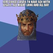 All Day Meme - jeff cooley loves to have sex with lisa c all night long and all