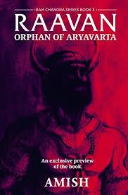 raavan a preview orphan of aryavarta ebook amish tripathi